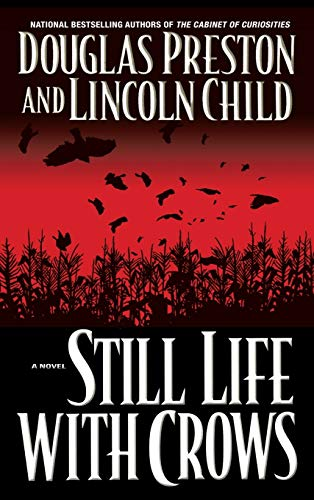 9780446531429: Still Life with Crows (Pendergast, Book 4)