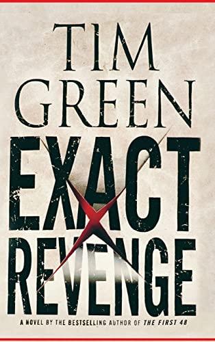Exact Revenge: Green, Tim