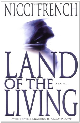 9780446531511: Land of the Living (French, Nicci)