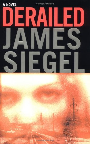 Derailed: Siegel, James