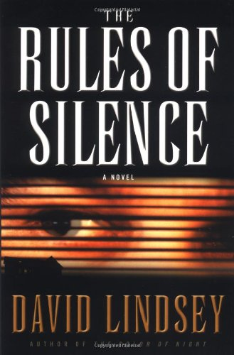 9780446531634: The Rules of Silence (Lindsey, David)