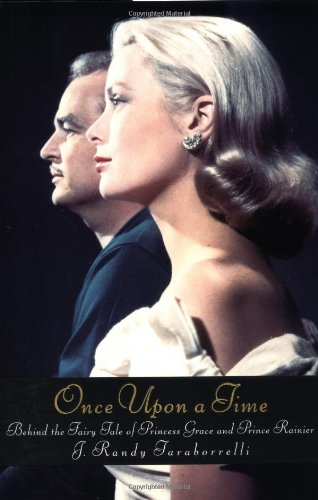 9780446531641: Once upon a Time: Behind the Fairy Tale of Princess Grace and Prince Rainier