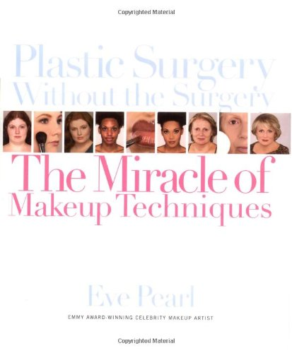 9780446531696: Plastic Surgery Without the Surgery: The Miracle of Makeup Techniques