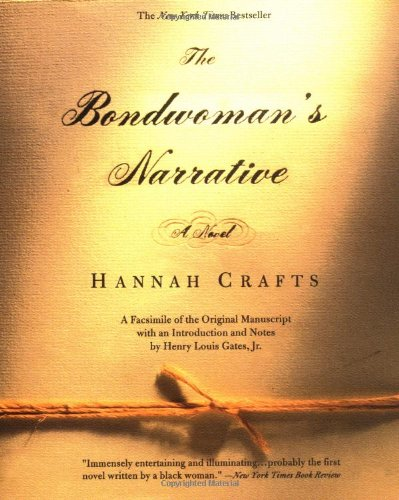 9780446531733: The Bondwoman's Narrative