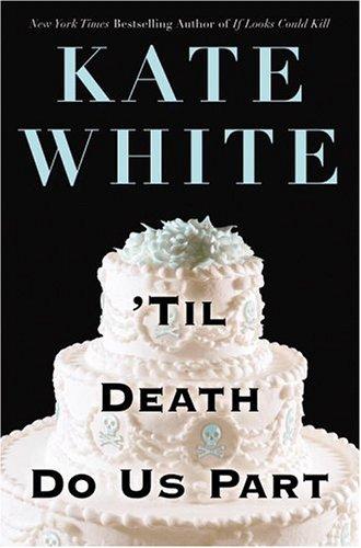 9780446531757: 'Til Death Do Us Part (Bailey Weggins Mysteries)
