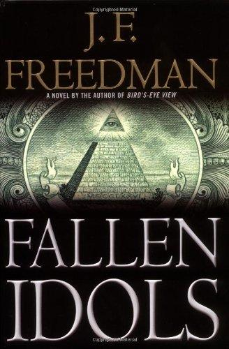 Fallen Idols (Freedman, J. F.) (9780446531894) by Freedman, J. F.