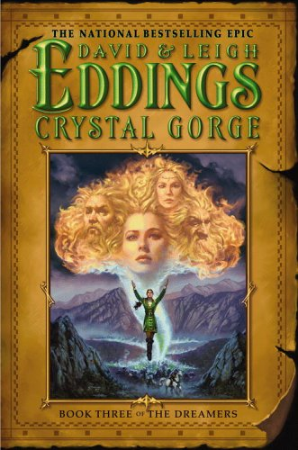 9780446532273: Crystal Gorge: Book Three of the Dreamers