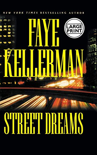 9780446532327: Street Dreams (Kellerman, Faye (Large Print))