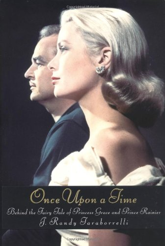 9780446532334: Once Upon a Time: Behind the Fairy Tale of Princess Grace and Prince Rainier