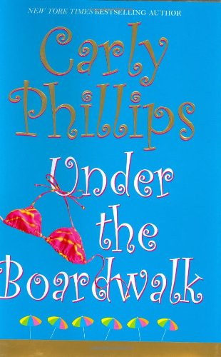 Under the Boardwalk: Phillips, Carly