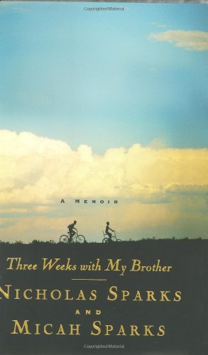 Three Weeks with My Brother: Nicholas Sparks, Micah