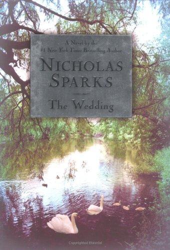 9780446532457: The Wedding (Sparks, Nicholas)