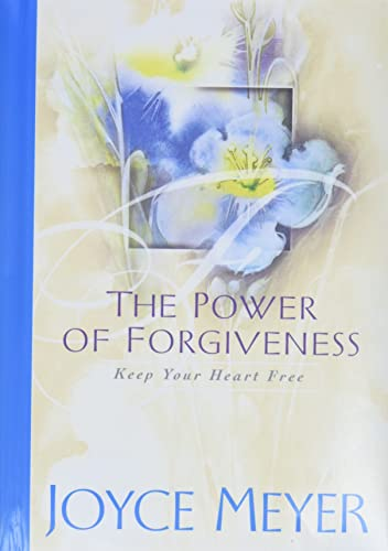 9780446532495: The Power of Forgiveness: Keep Your Heart Free