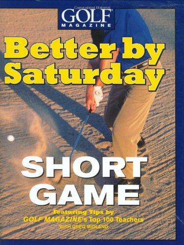 Better by Saturday: Short Game: Midland, Greg, Allen,
