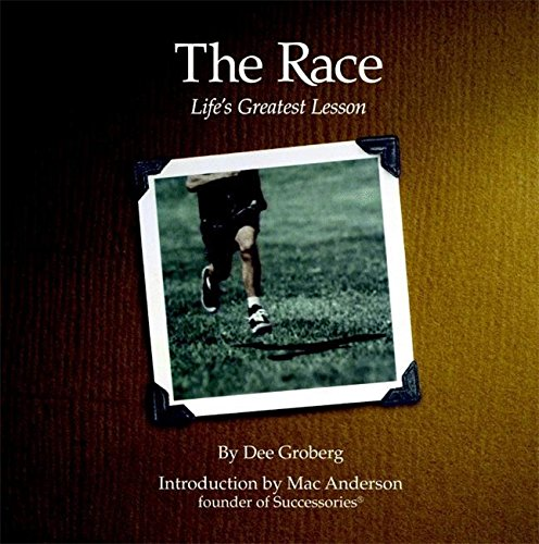 9780446533072: The Race: Life's Greatest Lesson