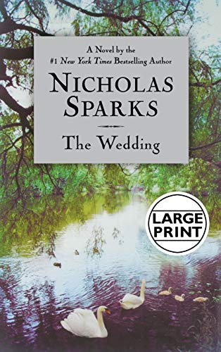 9780446533119: The Wedding (Sparks, Nicholas (Large Print))