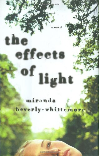 Effects of Light: Beverly-Whittemore, Miranda