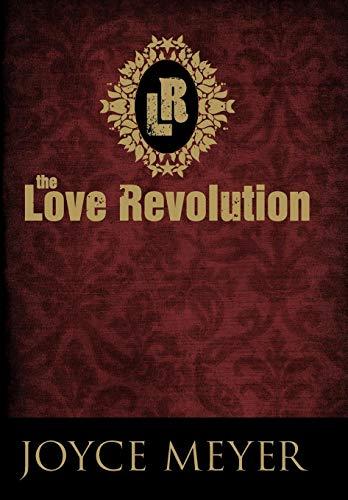 9780446538565: The Love Revolution