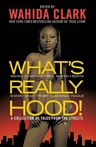 9780446539166: What's Really Hood!: A Collection of Tales from the Streets