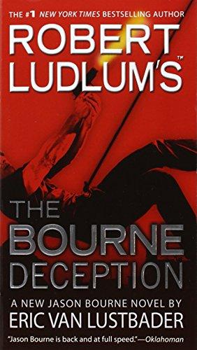 9780446539838: Robert Ludlum's The Bourne Deception (Jason Bourne series)