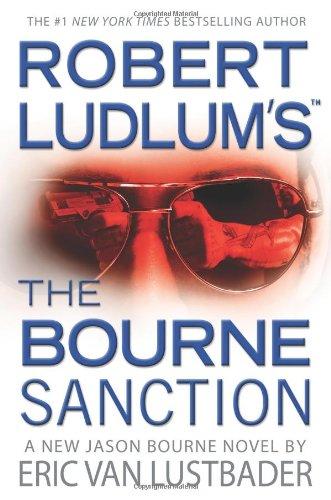 9780446539869: Robert Ludlum's The Bourne Sanction