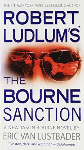 9780446539876: Robert Ludlum's the Bourne Sanction