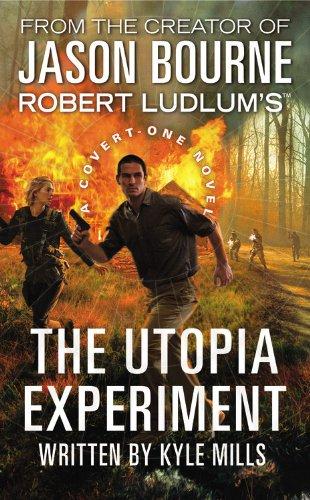 9780446539883: Robert Ludlum's (TM) The Utopia Experiment (Covert-One series)
