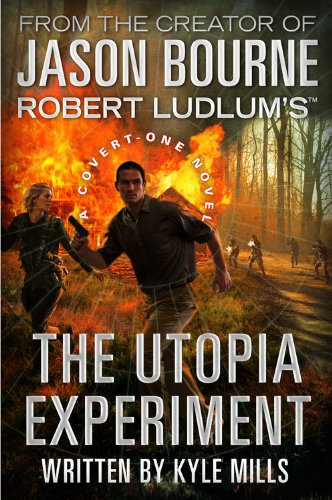 9780446539890: Robert Ludlum's (TM) The Utopia Experiment (Covert-One series)