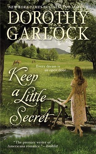 Keep a Little Secret (The Tucker Family Series (2)) (9780446540131) by Garlock, Dorothy