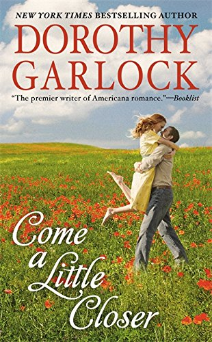 9780446540155: Come a Little Closer (The Tucker Family Series)