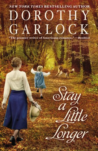 Stay a Little Longer (The Tucker Family Series) (9780446540209) by Garlock, Dorothy