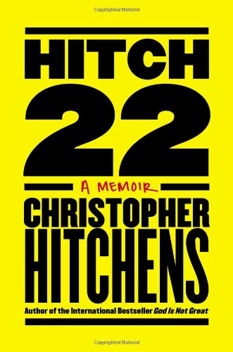 Hitch-22: A Memoir: Hitchens, Christopher