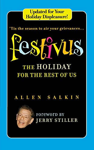 9780446540667: Festivus: The Holiday for the Rest of Us