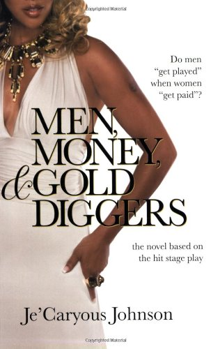 9780446541084: Men, Money, & Gold Diggers