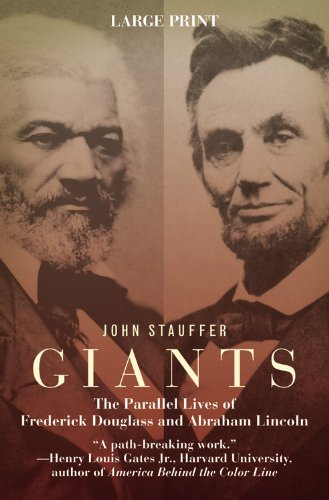 9780446541220: Giants: The Parallel Lives of Frederick Douglass & Abraham Lincoln
