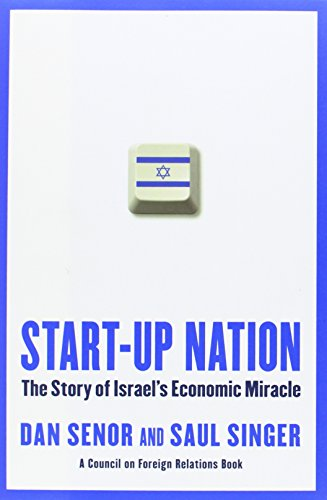 9780446541466: Start-Up Nation: The Story of Israel's Economic Miracle