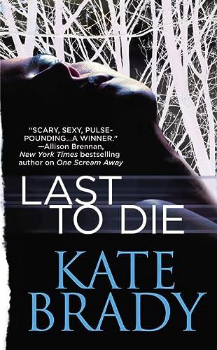 9780446541534: Last to Die