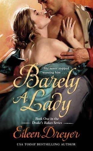 9780446542081: Barely a Lady (Drake's Rakes)