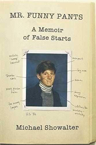 9780446542111: Mr. Funny Pants: A Memoir of False Starts