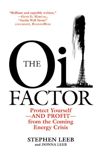 9780446543439: The Oil Factor: Protect Yourself from the Coming Energy Crisis