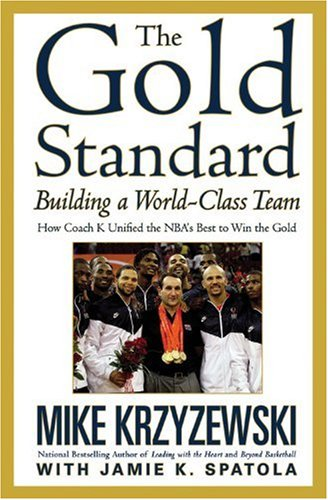 The Gold Standard: Building a World-Class Team (044654406X) by Mike Krzyzewski