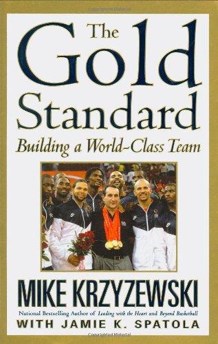 The Gold Standard : Building a World-Class: Mike Krzyzewski; Jamie