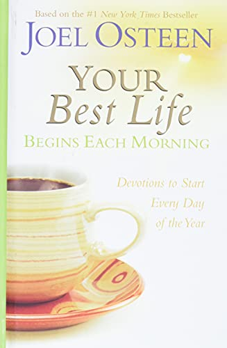 9780446545099: Your Best Life Begins Each Morning: Devotions to Start Every New Day of the Year (Faithwords)