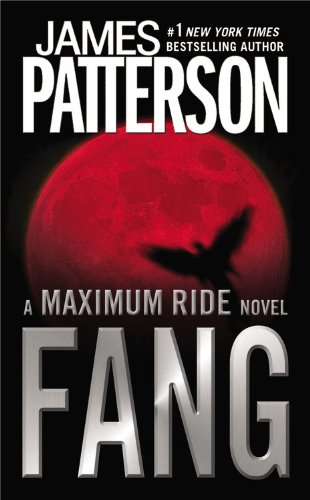 9780446545211: Fang: A Maximum Ride Novel