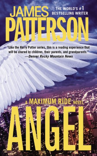 9780446545242: Angel: A Maximum Ride Novel