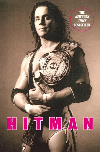 9780446545280: Hitman: My Real Life in the Cartoon World of Wrestling