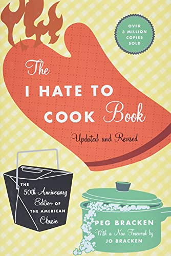 9780446545921: The I Hate to Cook Book: 50th Anniversary Edition