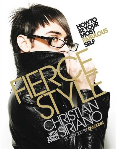 9780446546010: Fierce Style: How to Be Your Most Fabulous Self