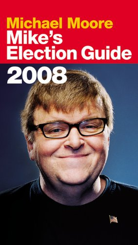9780446546270: Mike's Election Guide