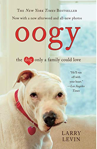 9780446546300: Oogy: The Dog Only a Family Could Love
